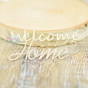"Napis ""welcome home"""