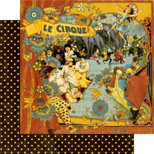 Graphic 45 - Le Cirque Collection - Le Cirque